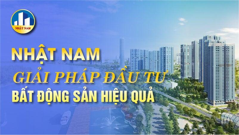 Nhật Nam và giải pháp đầu tư bất động sản hiệu quả